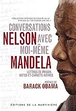 Conversations avec moi-même. Lettres de prison, notes et carnets intimes (NON FICTION) (French Edition)