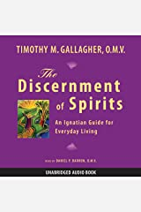 The Discernment of Spirits: An Ignatian Guide for Everyday Living Audible Audiobook