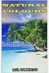 NATURAL COLOURS Kindle Edition
