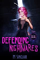Defending Nightmares (I.S.S. Book 2) Kindle Edition