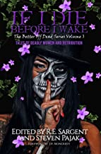 If I Die Before I Wake: Tales of Deadly Women and Retribution (The Better Off Dead Series Book 3) (English Edition)