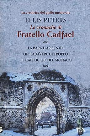 Le cronache di fratello Cadfael: La bara dargento-Un cadavere di troppo-Il cappuccio del monaco
