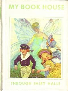 Through Fairy Halls (My Book House, Vol. 6)