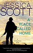 A Place Called Home: A Coming Home Novel
