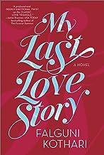 My Last Love Story: A Novel