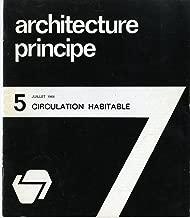 Architecture Principe 5, Juillet (July) 1966---Circulation Habitable
