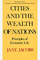 Cities and the Wealth of Nations: Principles of Economic Life (English Edition) Format Kindle