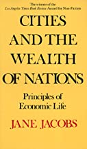 Cities and the Wealth of Nations: Principles of Economic Life (English Edition)