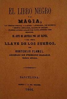 LIBRO NEGRO O LA MAGIA LAS CIENCIAS OCULTAS LA ALQUIMIA Y