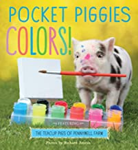 Pocket Piggies Colors!: Featuring the Teacup Pigs of Pennywell Farm