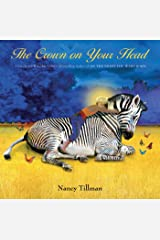 The Crown on Your Head Kindle Edition