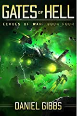 Gates of Hell (Echoes of War Book 4) Kindle Edition