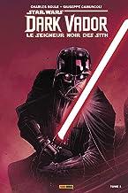 Livres Star Wars - Dark Vador - Le Seigneur Noir des Sith (2017) T01 : L'élu (Star Wars : Dark Vador - Le Seigneur Noir des Sith t. 1) PDF