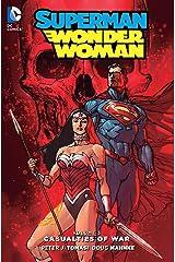 Superman/Wonder Woman (2013-2016) Vol. 3: Casualties of War Kindle Edition