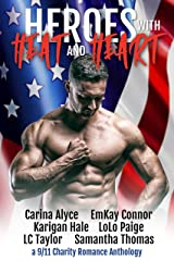Heroes with Heat and Heart: A 9/11 Charity Anthology Kindle Edition