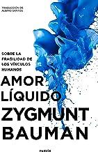 Mejor Zygmunt Bauman Amor Liquido
