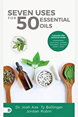 Seven Uses for 50 Essential Oils Kindle Edition