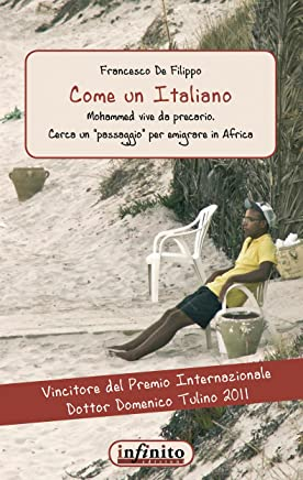 Come un Italiano: Mohamed vive da precario. Cerca un (Narrativa)