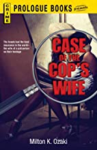 Case of the Cop's Wife (Prologue Crime)
