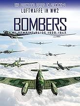 Bombers & Bombing Raids: 1939-1942