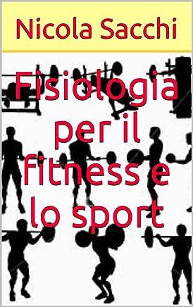 Fisiologia per il fitness e lo sport