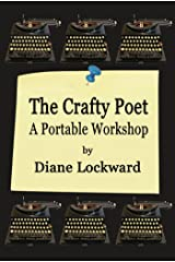 The Crafty Poet: A Portable Workshop Kindle Edition