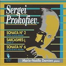 Prokofiev: Sonata No. 2, Op. 14, Sarcasme, Op. 17 & Sonata No. 6 in A Major, Op. 82