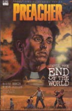 Preacher: Until the End of the World TPB No. 1