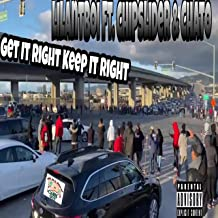 Get It Right Keep It Right [Explicit]