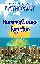 Summerhouse Reunion (Summerhouse Reunion Three Part Story Book 1)