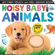 Noisy Baby Animals (My First)