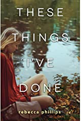These Things I've Done Kindle Edition
