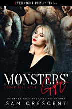 Monsters' Gift (Crude Hill High Book 2)