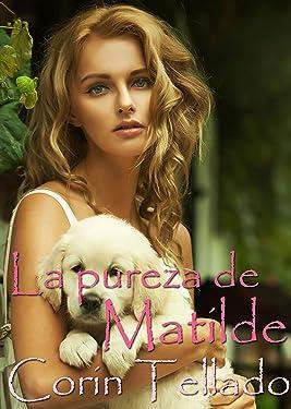 La pureza de Matilde (Spanish Edition)