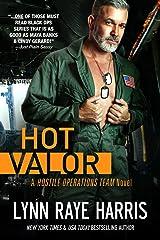 HOT Valor (Hostile Operations Team - Book 11) Kindle Edition