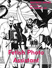 Fetish Photo Assistant: Mistress Matrix Book 4 (English Edition)