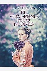 El cuaderno de las flores (Grandes Novelas) (Spanish Edition) Format Kindle