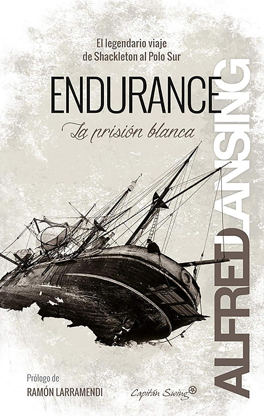 テニス落胆させる小道Endurance: La prisión blanca (Ensayo) (Spanish Edition)