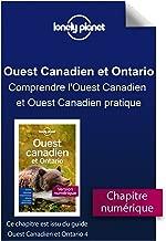 Ouest Canadien et Ontario 4 - Comprendre l'Ouest Canadien et Ouest Canadien pratique (French Edition)