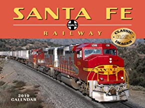 Santa Fe Railway 2019 Calendar Classic Rail Images
