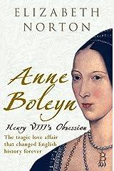 Anne Boleyn: Henry VIII's Obsession Kindle Edition
