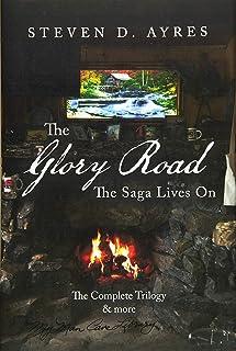 The Glory Road: The Saga Lives On