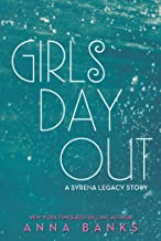 Girls Day Out: A Syrena Legacy Story (The Syrena Legacy)