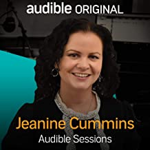 Jeanine Cummins: Audible Sessions: FREE Exclusive Interview