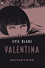 Valentina ontketend (Valentina trilogie Book 3)