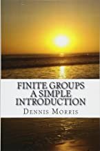 Finite Groups - A Simple Introduction