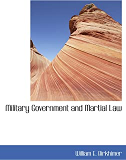 Military Government and Martial Law