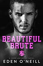 Beautiful Brute: A Stepbrother College Romance (Court University Book 3) (English Edition)