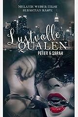 Lustvolle Qualen (2): Peter & Sarah (God's Demons) Kindle Ausgabe