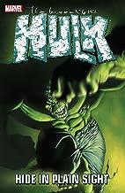 Incredible Hulk: Hide In Plain Sight (Incredible Hulk (1999-2007) Book 5)